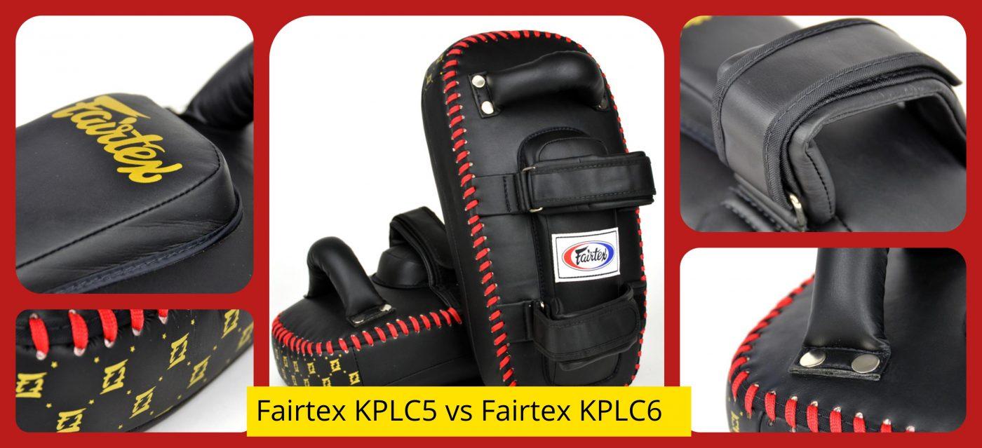 Kick Pad Comparison: Fairtex KPLC5 vs Fairtex KPLC6